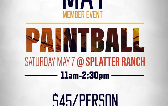 Member Event May 7th | PAINTBALL! | Sign up now!